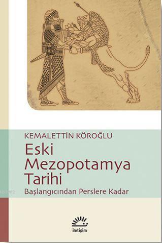 Eski Mezopotamya Tarihi; Başlangıçtan Perslere Kadar