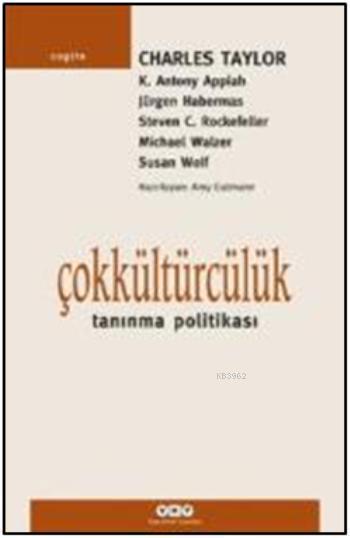 Çokkültürcülük; Tanıma Politikası