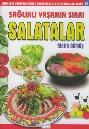Salatalar; Sağlıklı Yaşamın Sırrı