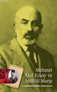 Mehmet Âkif Ersoy ve İstiklâl Marşı