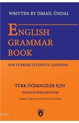English Grammar Book For Turkish Students Learning - Türk Öğrenciler İçin İngilizce Dil Bilgisi Kita