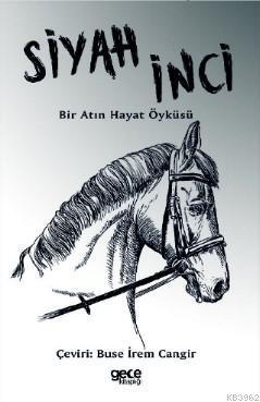 Siyah İnci; Bir Atın Hayat Öyküsü