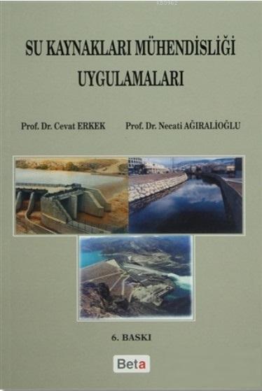 Su Kaynakları Mühendisliği Uygulamaları; Çözülmüş 200 Problem