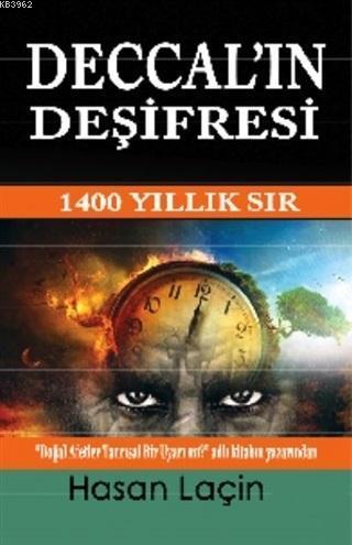 Deccal'ın Deşifresi; 1400 Yıllık Sır