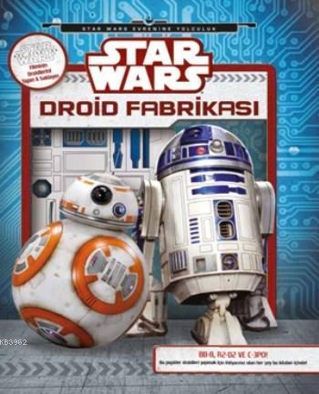 Star Wars; Droid Fabrikası