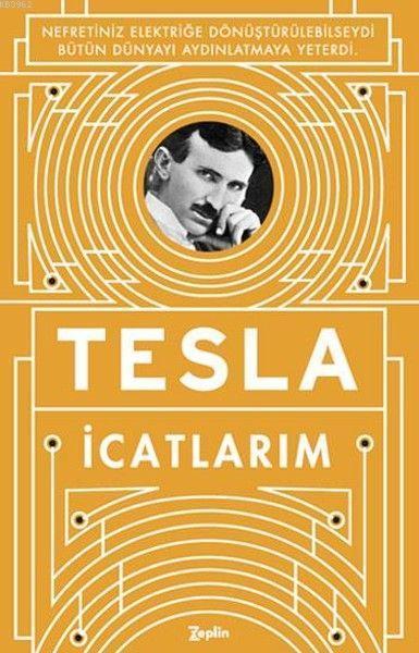 İcatlarım; Kendi Kaleminden Tesla