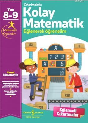 Çıkartmalarla Kolay Matematik 8-9 Yaş