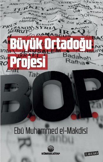 Büyük Ortadoğu Projesi; B.0.P.