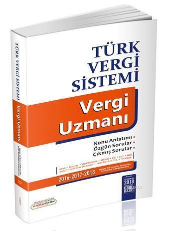 Türk Vergi Sistemi Vergi Uzmanı; KPSS A Grubu ve Tüm Kurum Sınavları İçin