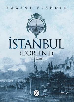 İstanbul (Lorient); 19. Yüzyıl