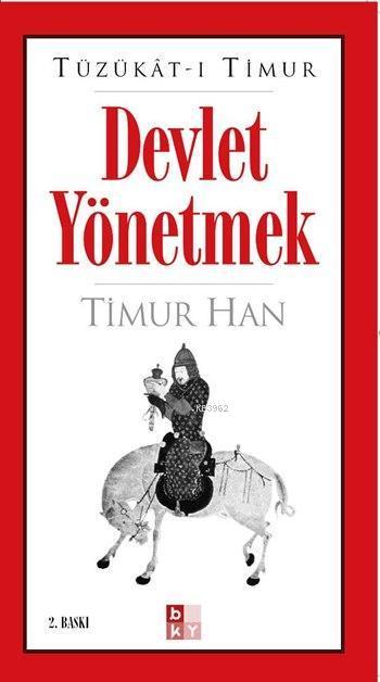 Devlet Yönetmek (Tüzükât-ı Timur)