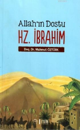 Allah'ın Dostu Hz. İbrahim