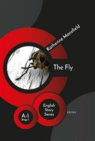 The Fly - English Story Series; A - 1 Stage 1