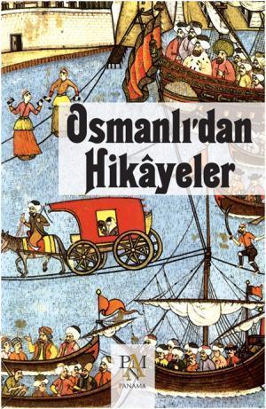 Osmanlı'dan Hikayeler