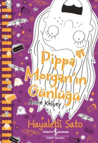 Pippa Morgan'ın Günlüğü - Hayaletli Şato