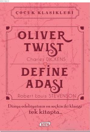 Oliver Twist - Define Adası; Dünya Edebiyatının En Seçkin İki Klasiği Tek Kitapta...