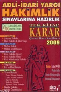 Adli-idari Yargı Hakimlik Sınavlarına Hazırlık; Tek Kitap Karar