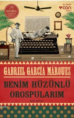 Benim Hüzünlü Orospularım; 1982 Nobel Edebiyat Ödülü Memoria de Mis Putas Tristes