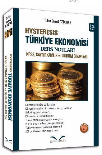Hysteresis Türkiye Ekonomisi Ders Notları; KPSS, Kaymakamlık ve Kurum Sınavları