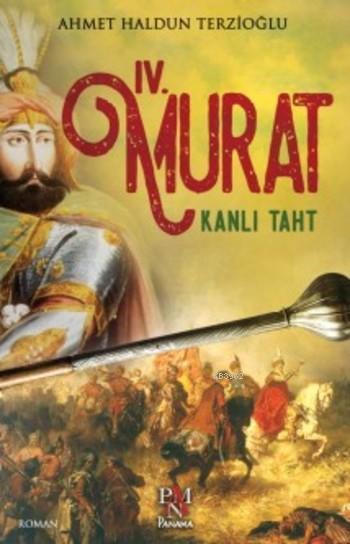 IV. Murat Kanlı Taht