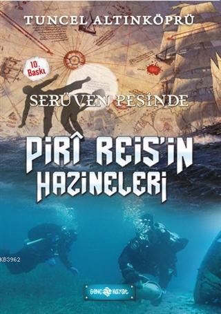 Serüven Peşinde 12 - Piri Reis'in Hazineleri