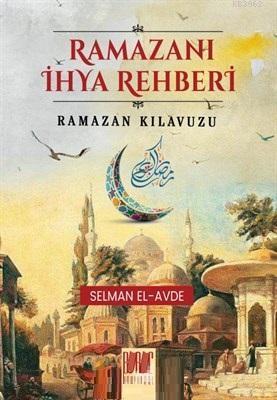 Ramazanı İhya Rehberi Ramazan Kılavuzu