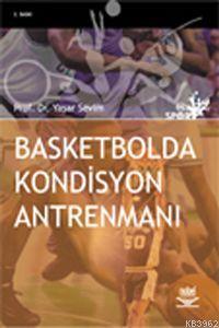 Basketbolda Kondisyon Antremanı