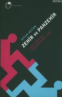 Zehir ve Panzehir; Kürt Sorunu: Faşizmin Şartı Kaç?