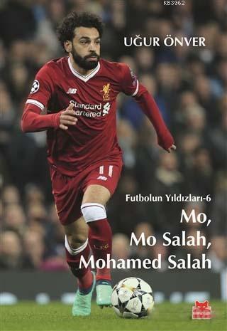 Mo, Mo Salah, Mohamed Salah; Futbolun Yıldızları 6