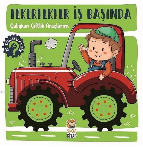 Çalışkan Çiftlik Araçlarım - Tekerlekler İş Başında