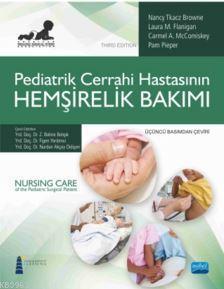 Pediatrik Cerrahi Hastasının Hemşirelik Bakımı