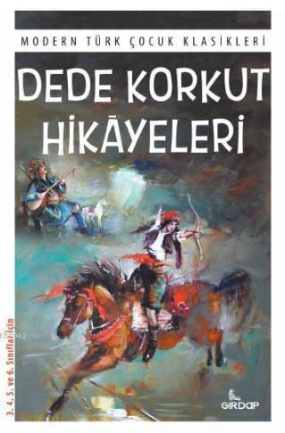 Dede Korkut Hikâyeleri; Modern Türk Çocuk Klasikleri