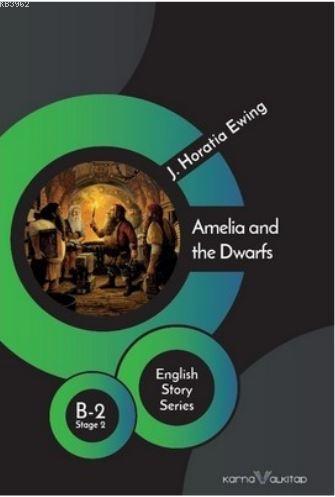 Amelia and the Dwarfs - Stage 2 B- 2; English Story Series