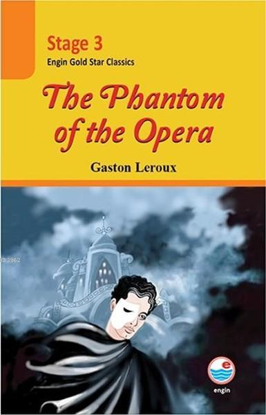 Stage 3 - The Phantom of the Opera