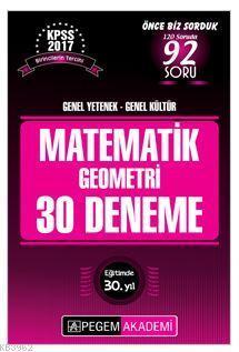 KPSS Genel Yetenek Genel Kültür Matematik - Geometri 30 Deneme 2017