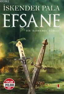 Efsane; Bir Barbaros Romanı