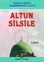 Altun Silsile; (Silsile-i Sadat-ı Nakşibendiyye-i Aliyye)