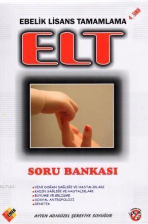 Elt; Ebelik Lisans Tamamlama 4. Soru Bankası