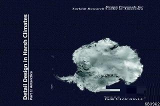 Detail Design in Harsh Climates; Part 1 - Antarctica
