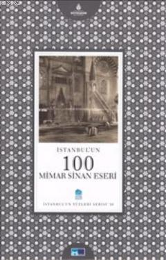 İstanbul'un 100 Mimar Sinan Eseri; İstanbul'un 100'leri Serisi - 30