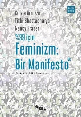 %99 İçin Feminizm: Bir Manifesto; Feminism for the 99% A Manifesto