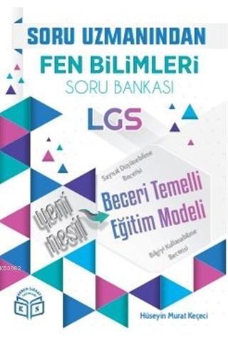 Soru Uzmanından LGS Fen Bilimleri Soru Bankası; Yeni Nesil Beceri Temelli Eğitim Modeli