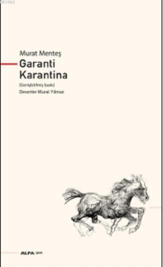Garanti Karantina; (Genişletilmiş Baskı)
