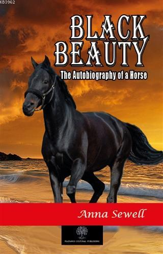 Black Beauty The Autobiography of a Horse
