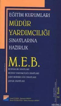 M.E.B Eğitim Kurumları Müdür Yardımcılığı Sınavlarına Hazırlık Kılavuzu