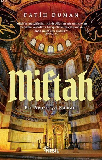 Miftah –; Bir Ayasofya Romanı