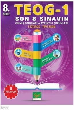 8.Sınıf TEOG 1 Son 8 Sınavın Çıkmış Soruları ve Ayrıntılı Çözümleri
