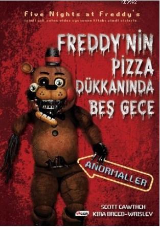 Freddy'nin Pizza Dükkanında Beş Gece - Anormaller (Ciltsiz)