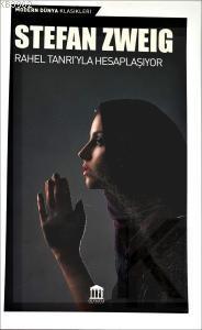 Rahel Tanrı'yla Hesaplaşıyor
