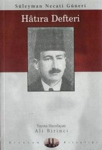 Süleyman Necati Güneri'nin Hatıra Defteri